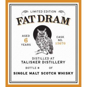 Fat Dram Talisker - Aged 6 Years - Cask No 13670